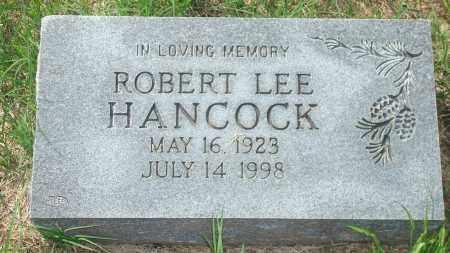 HANCOCK, ROBERT LEE - Yell County, Arkansas | ROBERT LEE HANCOCK - Arkansas Gravestone Photos