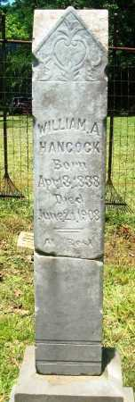 HANCOCK, WILLIAM A - Yell County, Arkansas | WILLIAM A HANCOCK - Arkansas Gravestone Photos