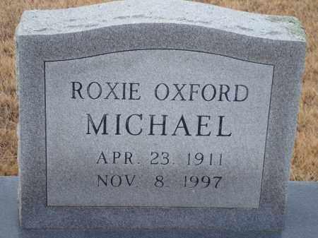 MICHAEL, ROXIE OXFORD - Yell County, Arkansas | ROXIE OXFORD MICHAEL - Arkansas Gravestone Photos