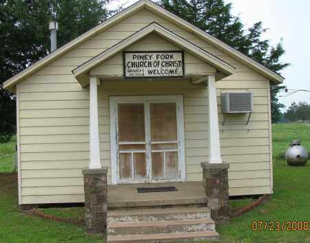 *PINEY FORK CHURCH,  - Yell County, Arkansas |  *PINEY FORK CHURCH - Arkansas Gravestone Photos
