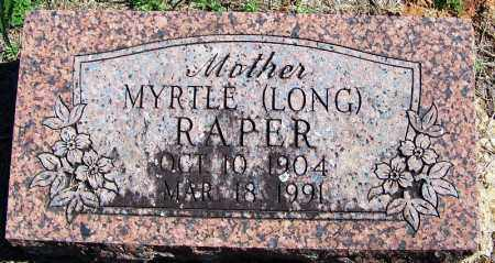LONG RAPER, MYRTLE - Yell County, Arkansas | MYRTLE LONG RAPER - Arkansas Gravestone Photos