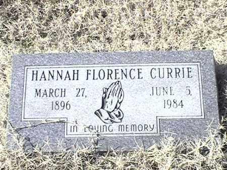 CURRIE, HANNAH FLORENCE - Arkansas County, Arkansas | HANNAH FLORENCE CURRIE - Arkansas Gravestone Photos