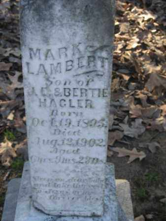 HAGLER, MARK LAMBERT - Arkansas County, Arkansas | MARK LAMBERT HAGLER - Arkansas Gravestone Photos