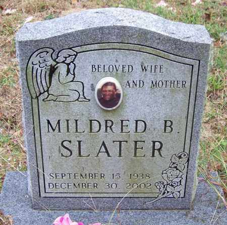 SLATER, MILDRED B - Arkansas County, Arkansas | MILDRED B SLATER - Arkansas Gravestone Photos