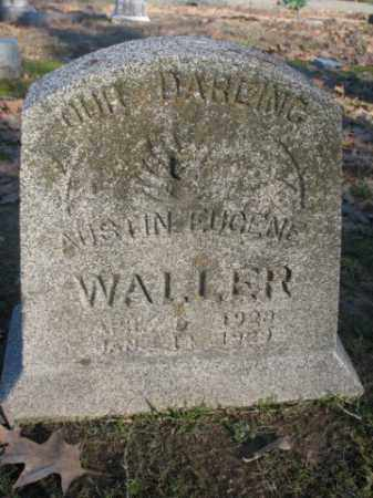 WALLER, AUSTIN EUGENE - Arkansas County, Arkansas | AUSTIN EUGENE WALLER - Arkansas Gravestone Photos