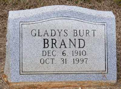 BURT BRAND, GLADYS - Ashley County, Arkansas | GLADYS BURT BRAND - Arkansas Gravestone Photos