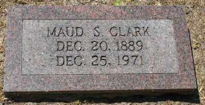 CLARK, MAUD S. - Ashley County, Arkansas | MAUD S. CLARK - Arkansas Gravestone Photos