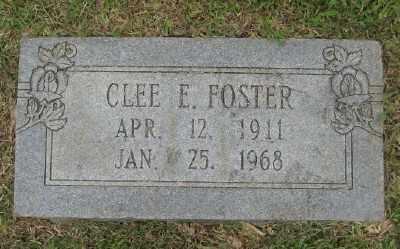 FOSTER, CLEE E. - Ashley County, Arkansas | CLEE E. FOSTER - Arkansas Gravestone Photos