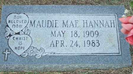 HANNAH, MAUDIE MAE - Ashley County, Arkansas | MAUDIE MAE HANNAH - Arkansas Gravestone Photos