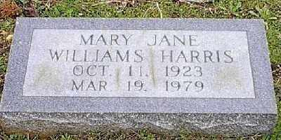 WILLIAMS HARRIS, MARY JANE - Ashley County, Arkansas | MARY JANE WILLIAMS HARRIS - Arkansas Gravestone Photos