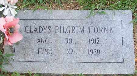 PILGRIM HORNE, GLADYS - Ashley County, Arkansas | GLADYS PILGRIM HORNE - Arkansas Gravestone Photos
