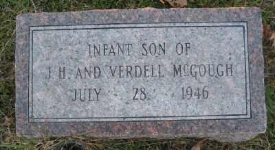 MCGOUGH, INFANT SON - Ashley County, Arkansas | INFANT SON MCGOUGH - Arkansas Gravestone Photos