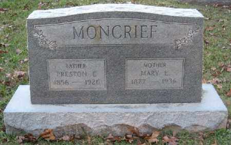 MONCRIEF, MARY E. - Ashley County, Arkansas | MARY E. MONCRIEF - Arkansas Gravestone Photos