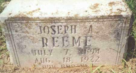 REEME, JOSEPH A. - Ashley County, Arkansas | JOSEPH A. REEME - Arkansas Gravestone Photos