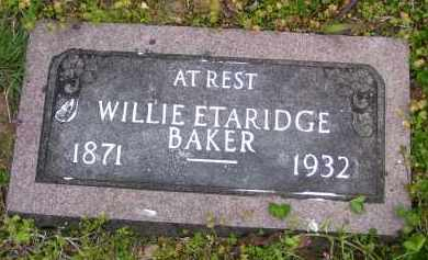 ETARIDGE BAKER, WILLIE - Baxter County, Arkansas | WILLIE ETARIDGE BAKER - Arkansas Gravestone Photos
