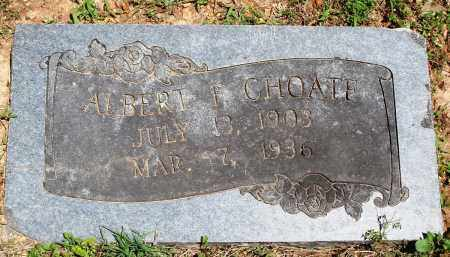 CHOATE, ALBERT F - Baxter County, Arkansas | ALBERT F CHOATE - Arkansas Gravestone Photos