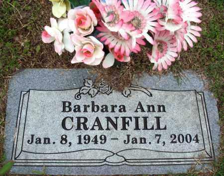 CRANFILL, BARBARA ANN - Baxter County, Arkansas | BARBARA ANN CRANFILL - Arkansas Gravestone Photos