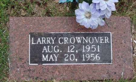 CROWNOVER, LARRY - Baxter County, Arkansas | LARRY CROWNOVER - Arkansas Gravestone Photos
