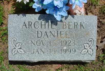 DANIEL, ARCHIE BERK - Baxter County, Arkansas | ARCHIE BERK DANIEL - Arkansas Gravestone Photos