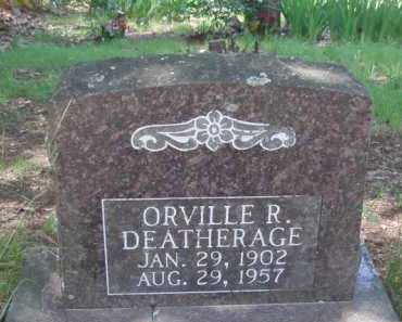 DEATHERAGE, ORVILLE R. - Baxter County, Arkansas | ORVILLE R. DEATHERAGE - Arkansas Gravestone Photos