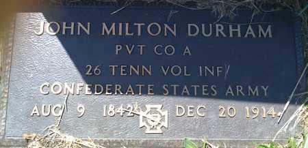 DURHAM (VETERAN CSA), JOHN MILTON - Baxter County, Arkansas | JOHN MILTON DURHAM (VETERAN CSA) - Arkansas Gravestone Photos