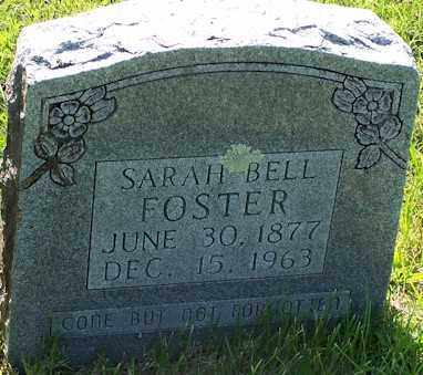 FOSTER, SARAH BELL - Baxter County, Arkansas | SARAH BELL FOSTER - Arkansas Gravestone Photos