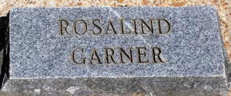 GARNER, ROSALIND - Baxter County, Arkansas | ROSALIND GARNER - Arkansas Gravestone Photos