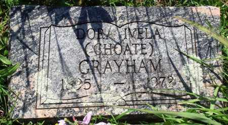 CHOATE GRAYHAM, DORA IVELA - Baxter County, Arkansas | DORA IVELA CHOATE GRAYHAM - Arkansas Gravestone Photos