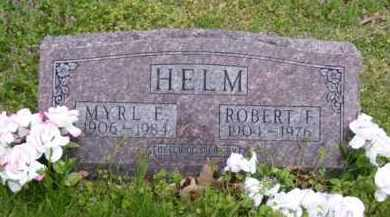 HELM, MYRL E. - Baxter County, Arkansas | MYRL E. HELM - Arkansas Gravestone Photos