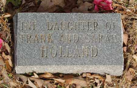 HOLLAND, INFANT DAUGHTER - Baxter County, Arkansas | INFANT DAUGHTER HOLLAND - Arkansas Gravestone Photos