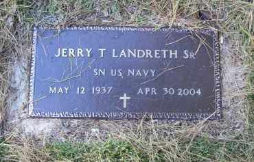 LANDRETH, SR (VETERAN), JERRY T - Baxter County, Arkansas | JERRY T LANDRETH, SR (VETERAN) - Arkansas Gravestone Photos