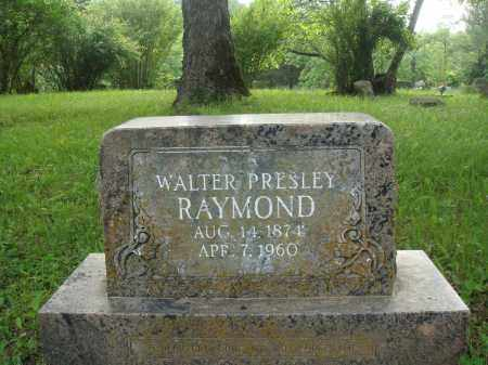 RAYMOND, WALTER PRESLEY - Baxter County, Arkansas | WALTER PRESLEY RAYMOND - Arkansas Gravestone Photos