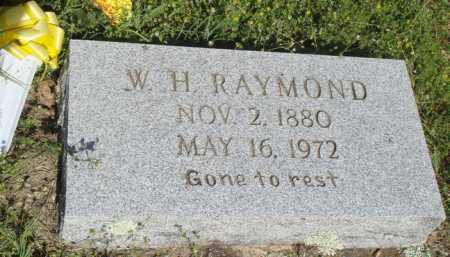 RAYMOND, W. H. - Baxter County, Arkansas | W. H. RAYMOND - Arkansas Gravestone Photos