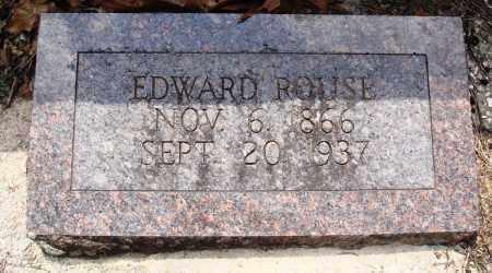 ROUSE, EDWARD - Baxter County, Arkansas | EDWARD ROUSE - Arkansas Gravestone Photos