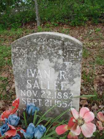 SALLEE, IVAN R - Baxter County, Arkansas | IVAN R SALLEE - Arkansas Gravestone Photos