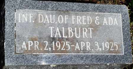 TALBURT, INFANT DAUGHTER - Baxter County, Arkansas | INFANT DAUGHTER TALBURT - Arkansas Gravestone Photos
