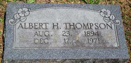 THOMPSON, ALBERT H - Baxter County, Arkansas | ALBERT H THOMPSON - Arkansas Gravestone Photos