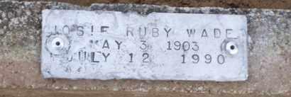 JACKSON WADE, JOSIE RUBY - Baxter County, Arkansas | JOSIE RUBY JACKSON WADE - Arkansas Gravestone Photos