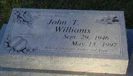 WILLIAMS, JOHN T. - Baxter County, Arkansas | JOHN T. WILLIAMS - Arkansas Gravestone Photos