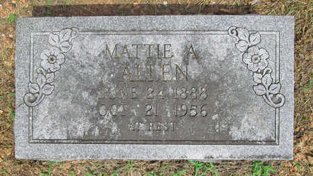ALLEN, MATTIE A - Benton County, Arkansas | MATTIE A ALLEN - Arkansas Gravestone Photos