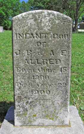 ALLRED, INFANT DAUGHTER - Benton County, Arkansas | INFANT DAUGHTER ALLRED - Arkansas Gravestone Photos
