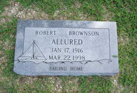 ALLURED, ROBERT BROWNSON - Benton County, Arkansas | ROBERT BROWNSON ALLURED - Arkansas Gravestone Photos