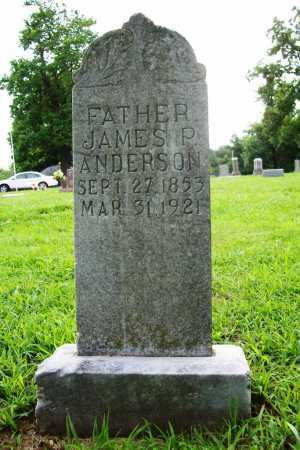 ANDERSON, JAMES P. - Benton County, Arkansas | JAMES P. ANDERSON - Arkansas Gravestone Photos