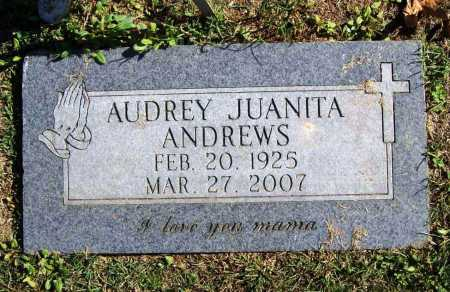 ANDREWS, AUDREY JUANITA - Benton County, Arkansas | AUDREY JUANITA ANDREWS - Arkansas Gravestone Photos