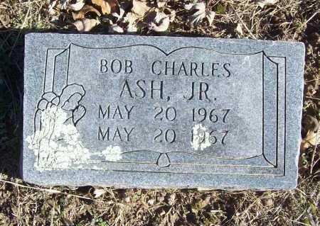 ASH, BOB CHARLES JR. - Benton County, Arkansas | BOB CHARLES JR. ASH - Arkansas Gravestone Photos