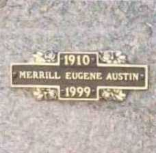 AUSTIN, MERRILL EUGENE - Benton County, Arkansas | MERRILL EUGENE AUSTIN - Arkansas Gravestone Photos