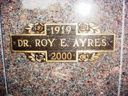 AYRES (VETERAN 2 WARS), ROY E DR - Benton County, Arkansas | ROY E DR AYRES (VETERAN 2 WARS) - Arkansas Gravestone Photos