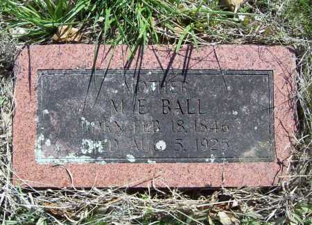 BALL, M. E. - Benton County, Arkansas | M. E. BALL - Arkansas Gravestone Photos