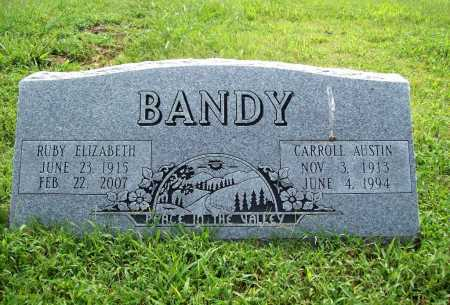 BANDY, CARROLL AUSTIN - Benton County, Arkansas | CARROLL AUSTIN BANDY - Arkansas Gravestone Photos