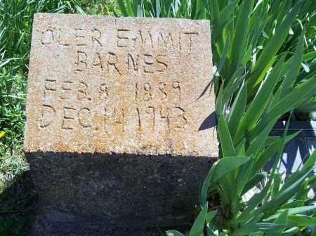 BARNES, OLER EMMIT (ORIGINAL) - Benton County, Arkansas | OLER EMMIT (ORIGINAL) BARNES - Arkansas Gravestone Photos